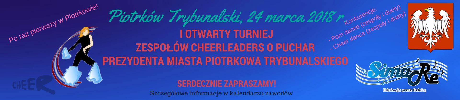 I OTWARTY TURNIEJ CHEERLEADERS PIOTRKÓW TRYBUNALSKI